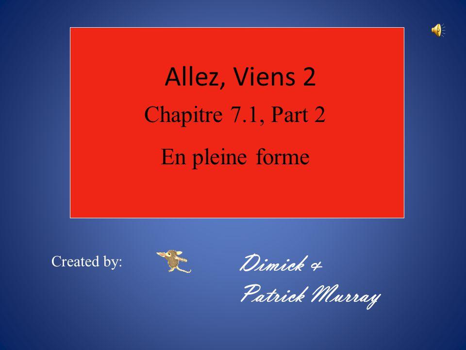 Allez, Viens 2 Dimick & Patrick Murray Chapitre 7.1, Part 2