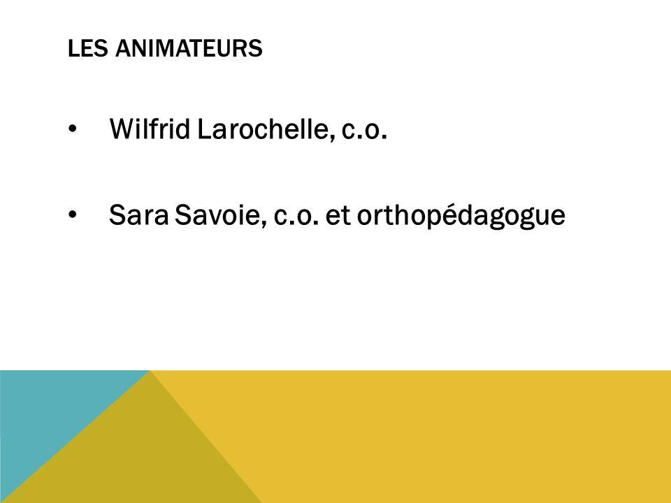 Sara Savoie, c.o. et orthopédagogue