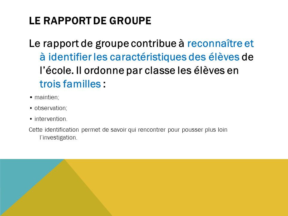 Le rapport de groupe