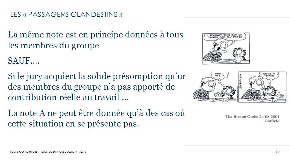 LES « PASSAGERS CLANDESTINS »