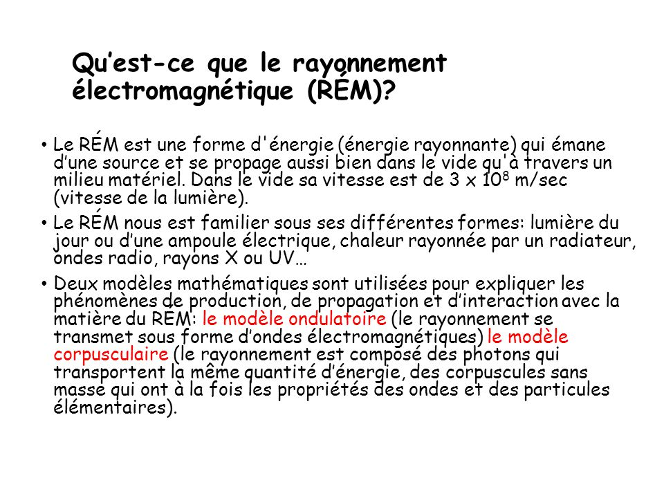 Qu'est-ce que le rayonnement électromagnétique (RÉM)