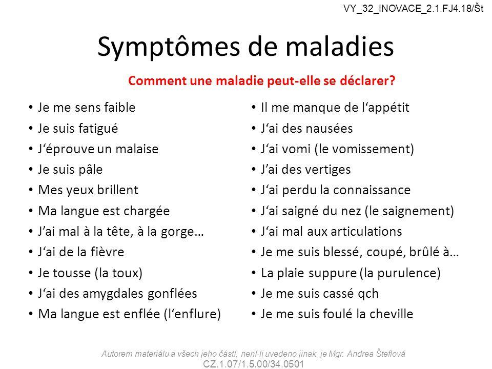 Symptômes de maladies Comment une maladie peut-elle se déclarer