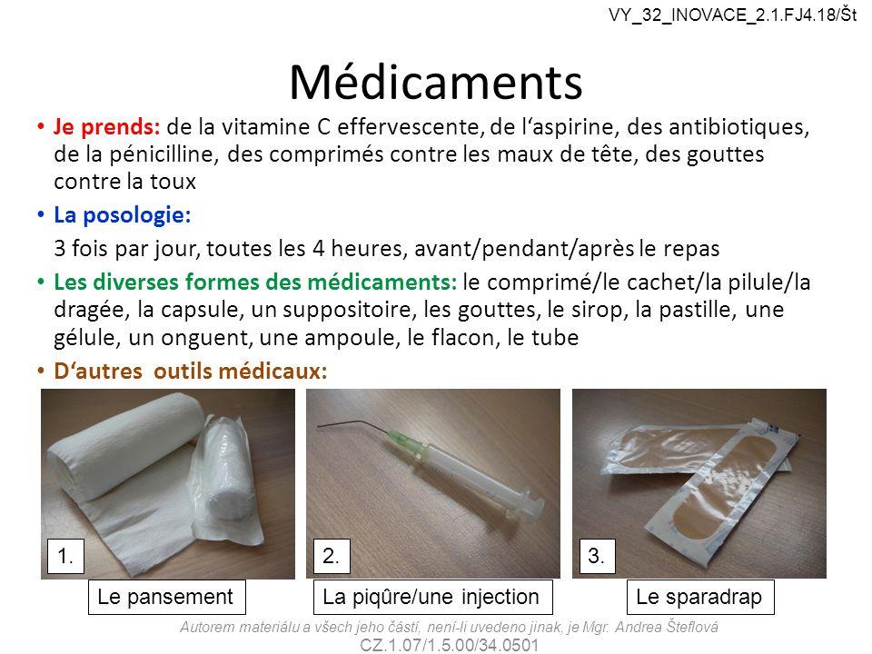VY_32_INOVACE_2.1.FJ4.18/Št Médicaments.