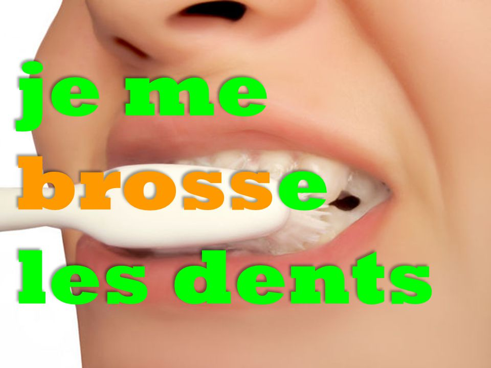je me brosse les dents