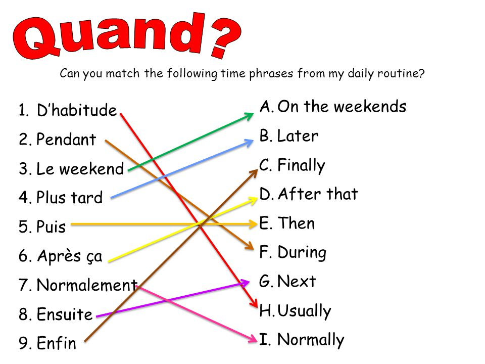 Can you match the following time phrases from my daily routine