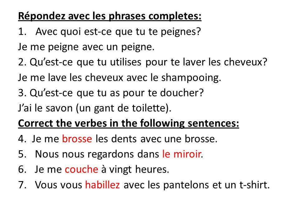 Répondez avec les phrases completes:
