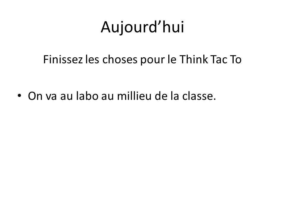 Finissez les choses pour le Think Tac To