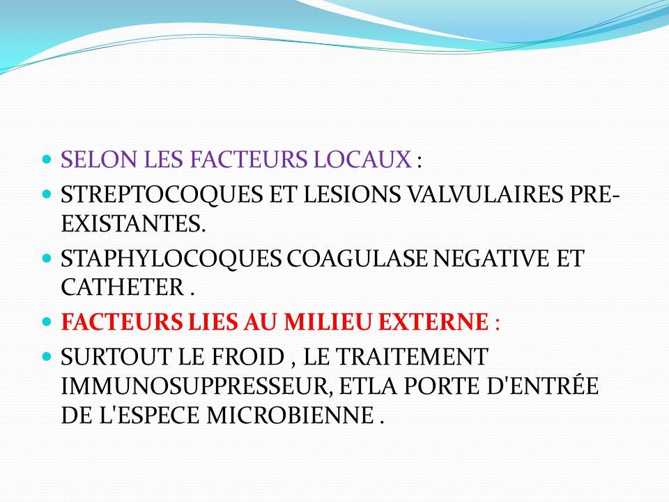 SELON LES FACTEURS LOCAUX :
