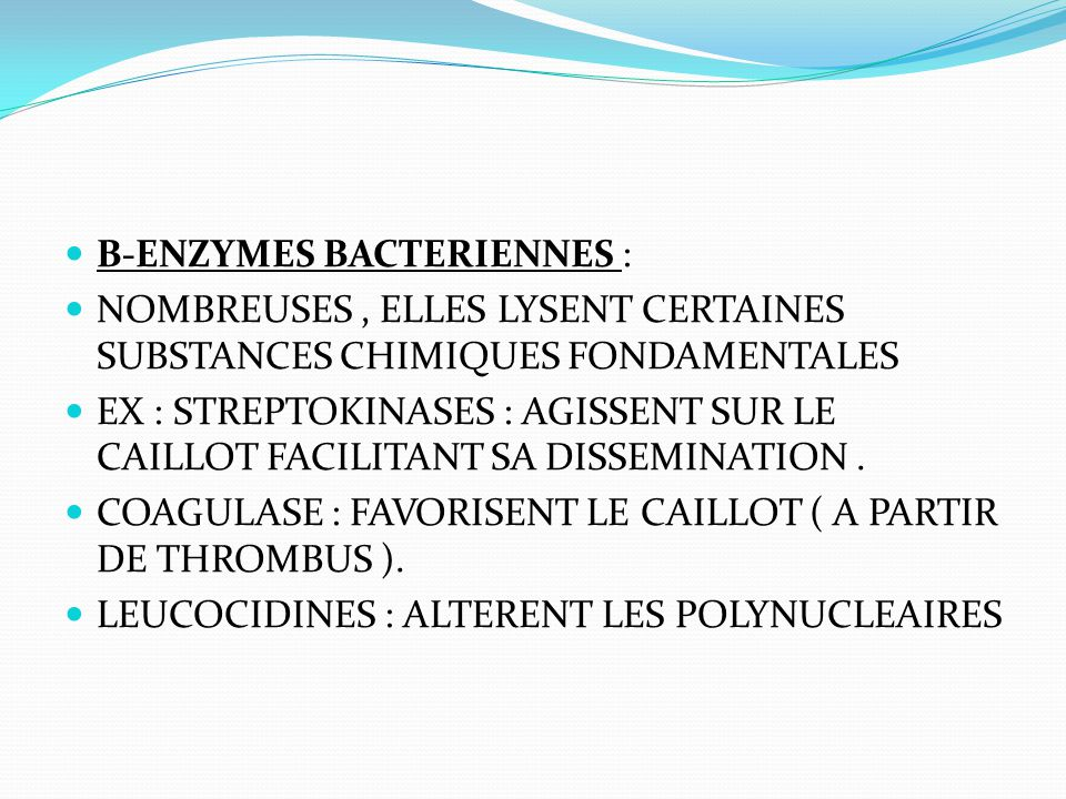 B-ENZYMES BACTERIENNES :