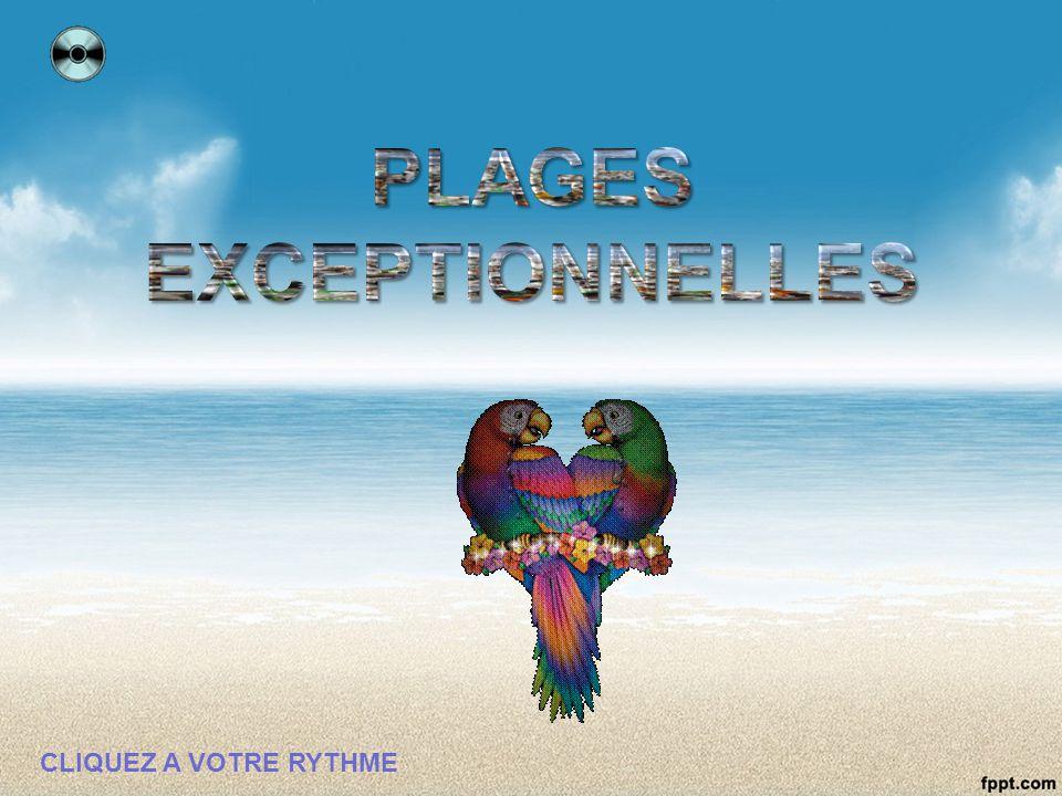 PLAGES EXCEPTIONNELLES