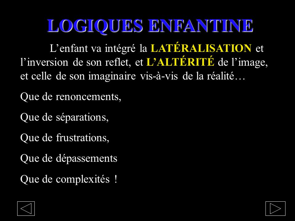 LOGIQUES ENFANTINE