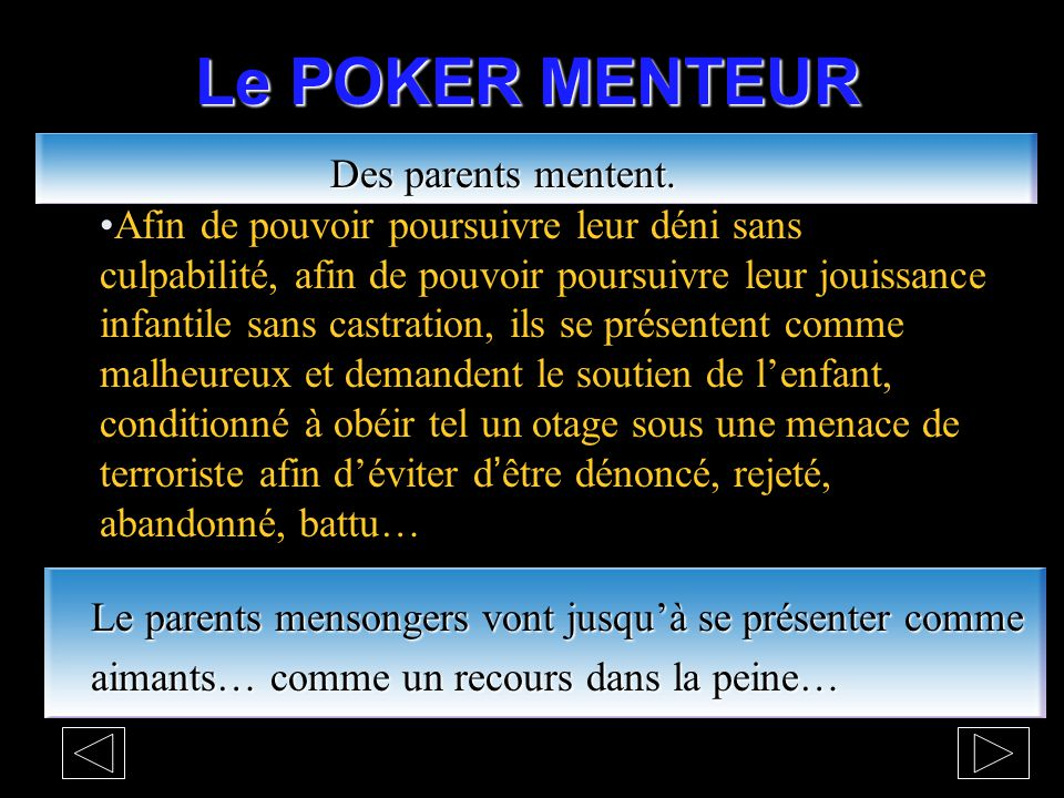 Le POKER MENTEUR Des parents mentent.
