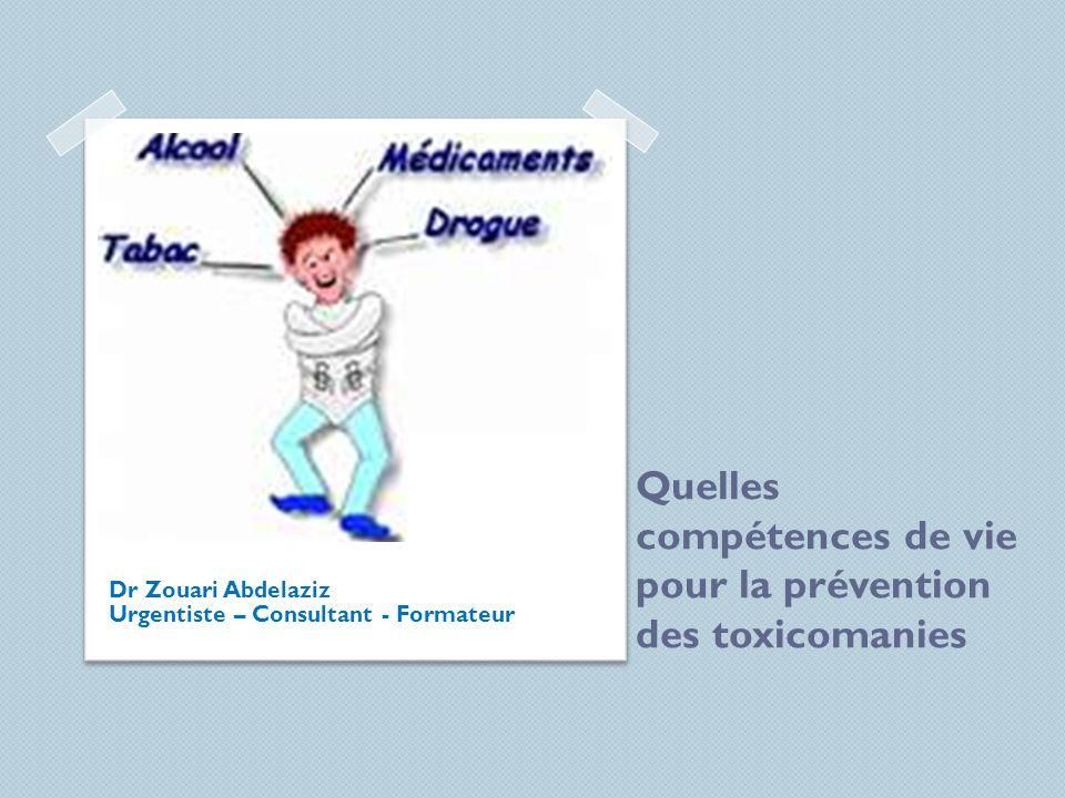 Quelles compétences de vie pour la prévention des toxicomanies
