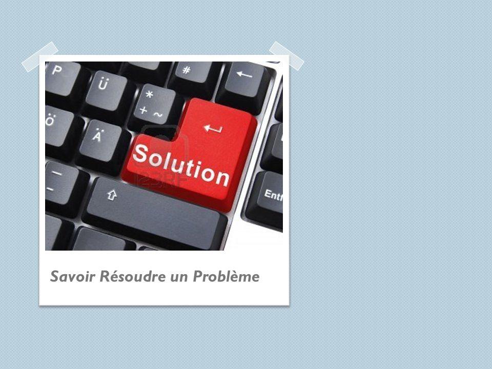Savoir Résoudre un Problème