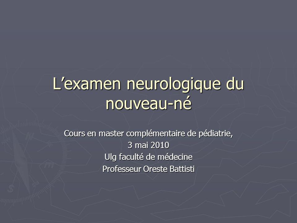 L'examen neurologique du nouveau-né