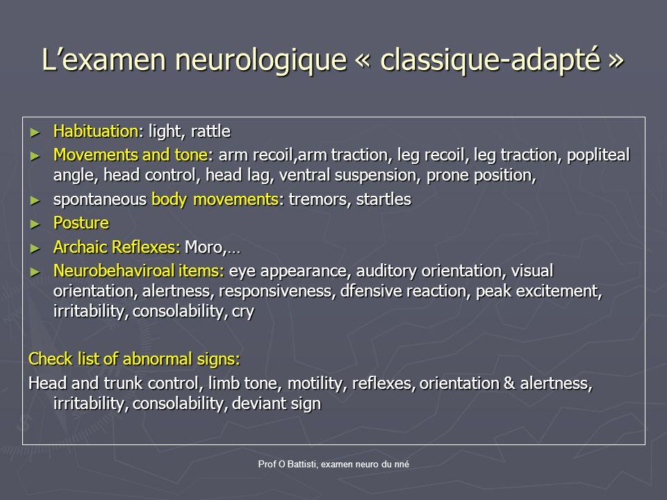 L'examen neurologique « classique-adapté »