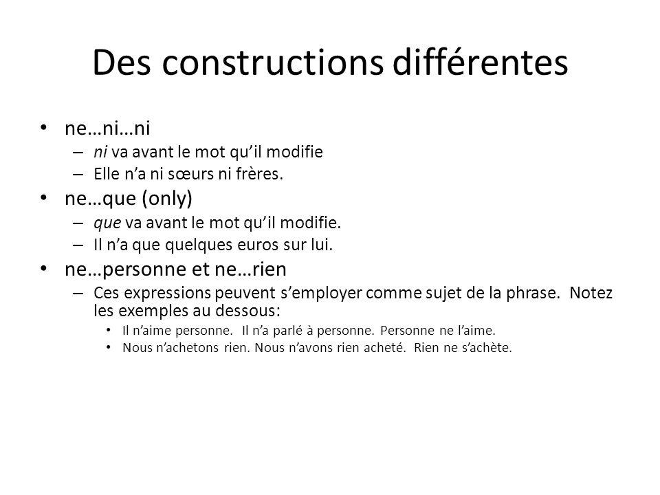 Des constructions différentes
