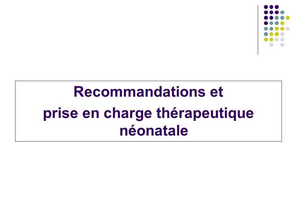 prise en charge thérapeutique néonatale