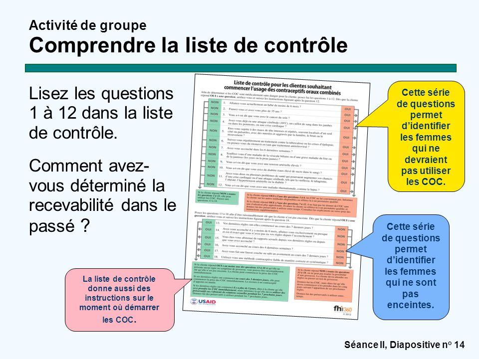 Lisez les questions 1 à 12 dans la liste de contrôle.
