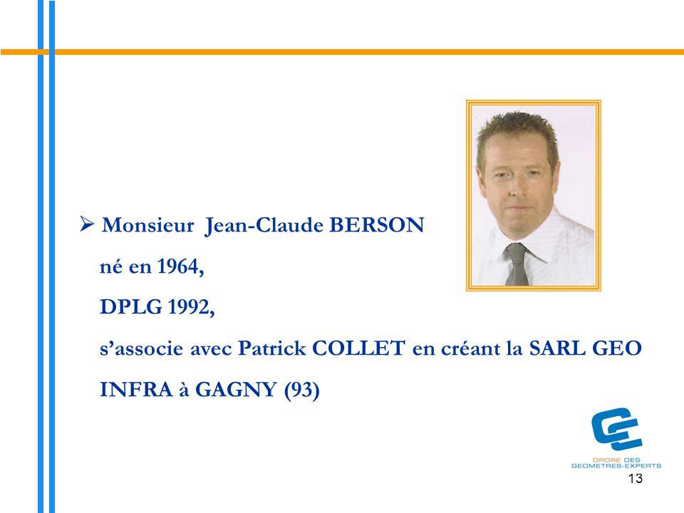  Monsieur Jean-Claude BERSON né en 1964, DPLG 1992,