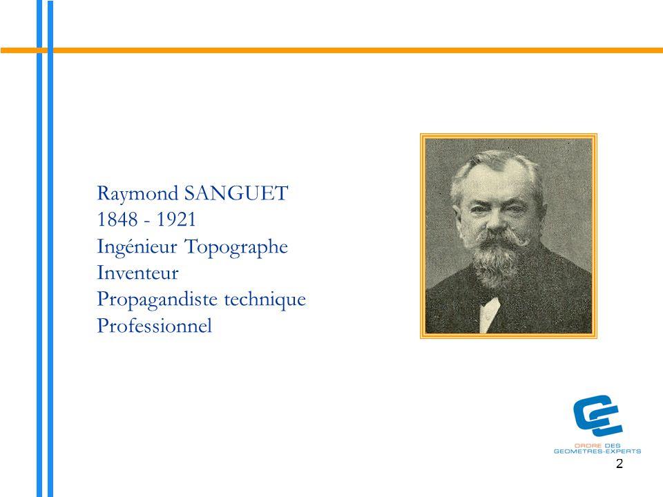 Raymond SANGUET 1848 - 1921 Ingénieur Topographe Inventeur Propagandiste technique Professionnel