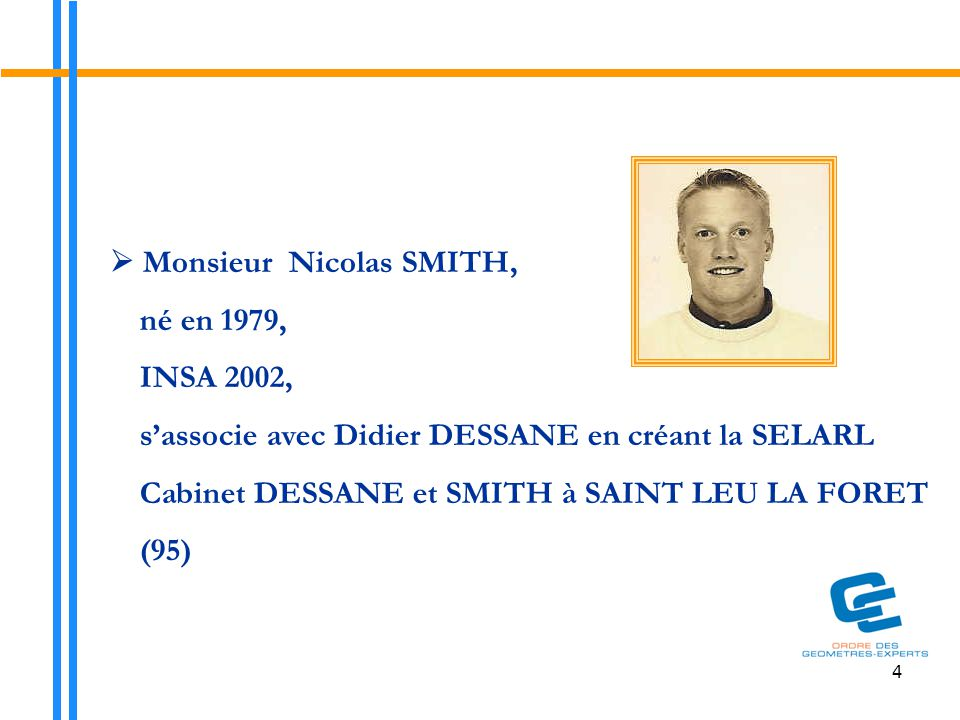  Monsieur Nicolas SMITH, né en 1979, INSA 2002,