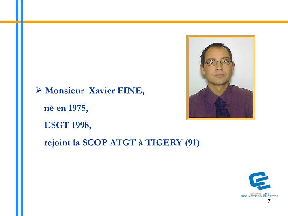  Monsieur Xavier FINE, né en 1975, ESGT 1998,