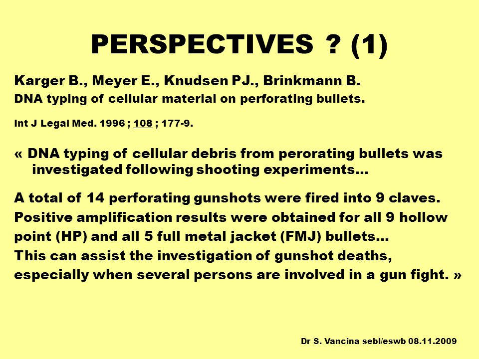 PERSPECTIVES (1) Karger B., Meyer E., Knudsen PJ., Brinkmann B.