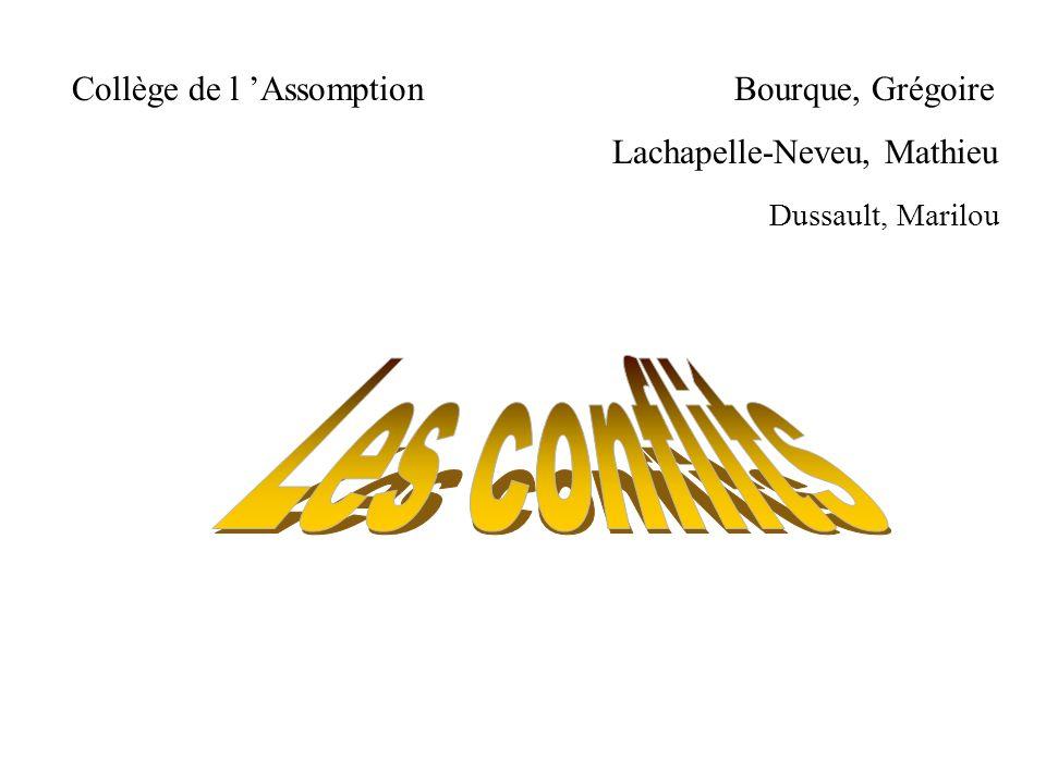 Les conflits Collège de l 'Assomption Bourque, Grégoire
