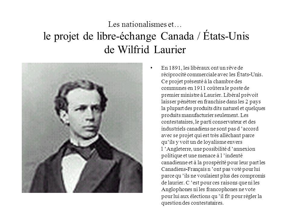 Les nationalismes et… le projet de libre-échange Canada / États-Unis de Wilfrid Laurier