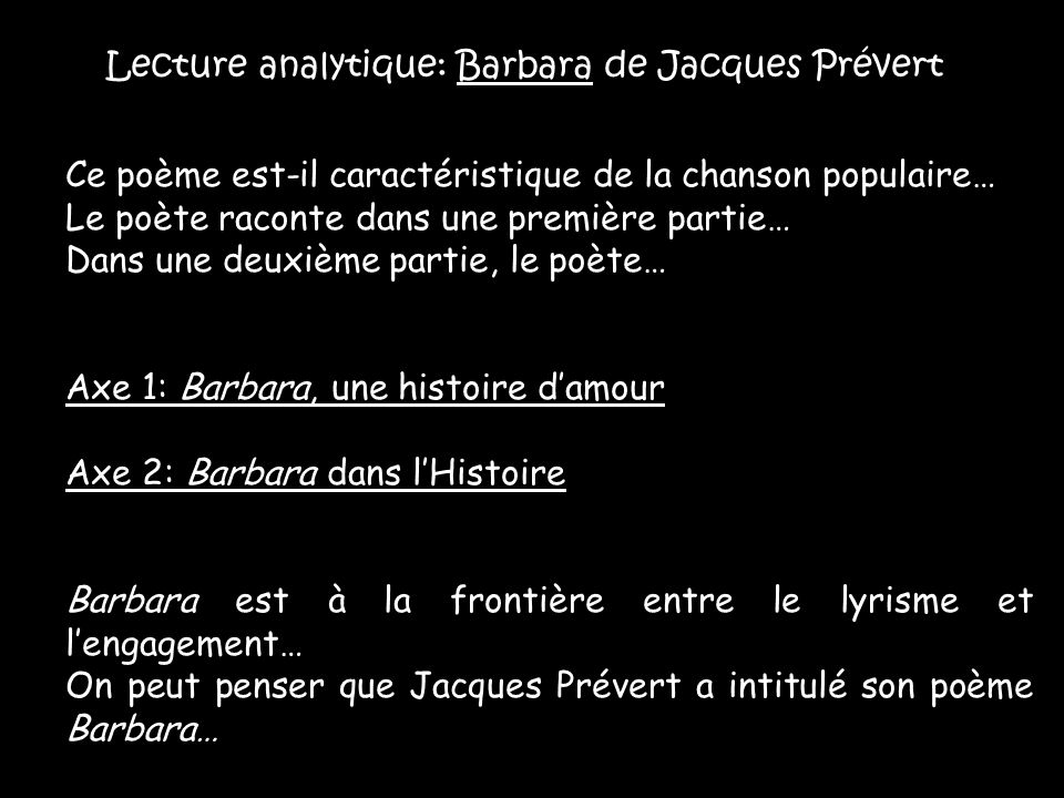 Lecture analytique: Barbara de Jacques Prévert