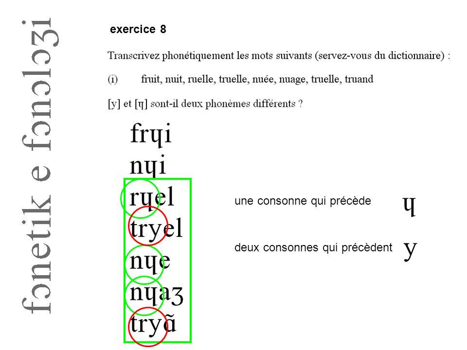 exercice 8 une consonne qui précède deux consonnes qui précèdent