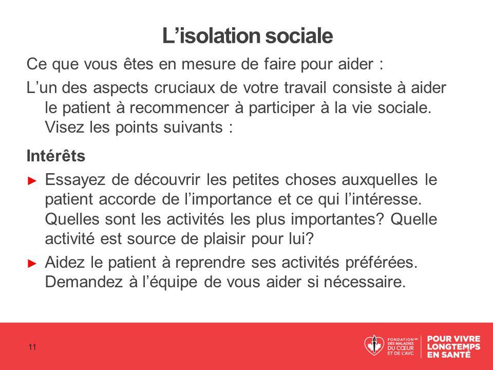 L'isolation sociale Ce que vous êtes en mesure de faire pour aider :
