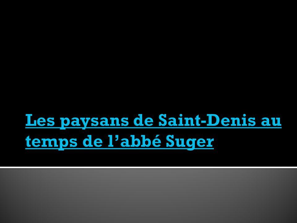 Les paysans de Saint-Denis au temps de l'abbé Suger