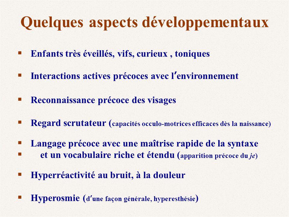 Quelques aspects développementaux