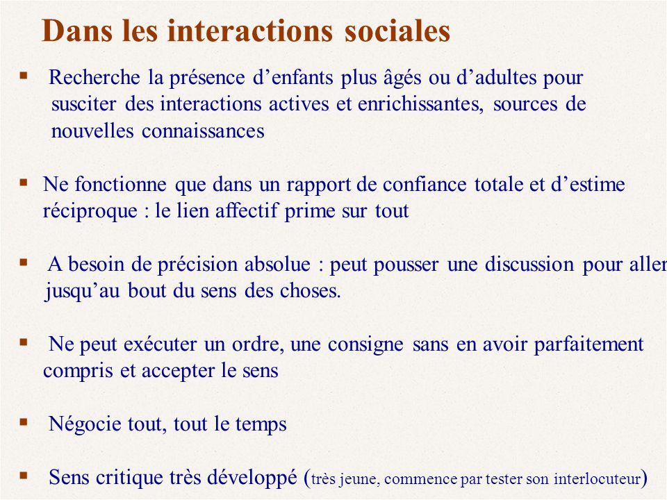 Dans les interactions sociales