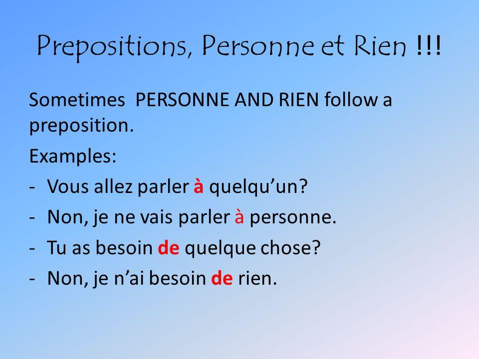 Prepositions, Personne et Rien !!!