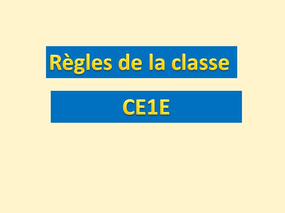 Règles de la classe CE1E