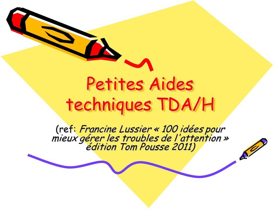 Petites Aides techniques TDA/H