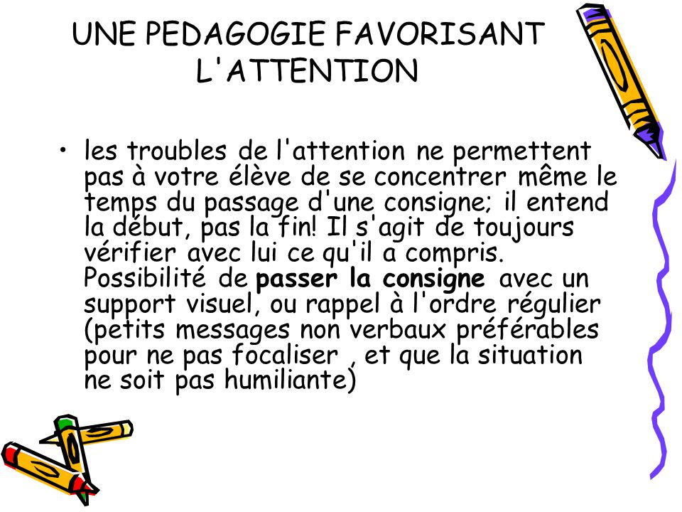UNE PEDAGOGIE FAVORISANT L ATTENTION