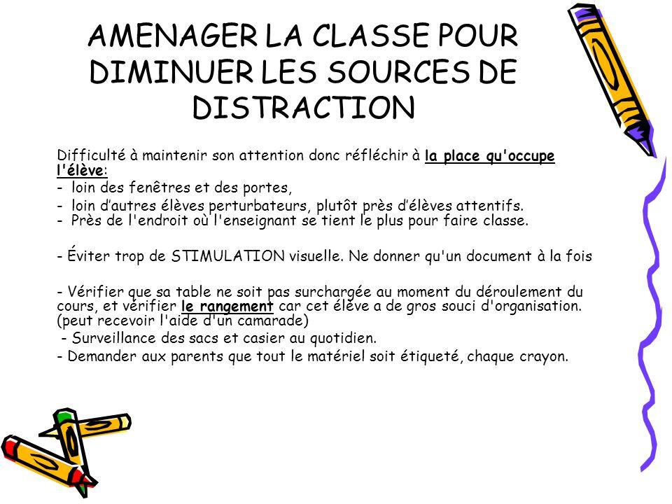AMENAGER LA CLASSE POUR DIMINUER LES SOURCES DE DISTRACTION