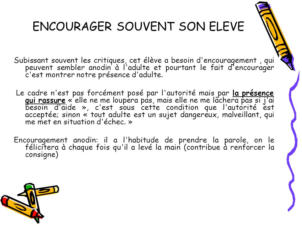 ENCOURAGER SOUVENT SON ELEVE