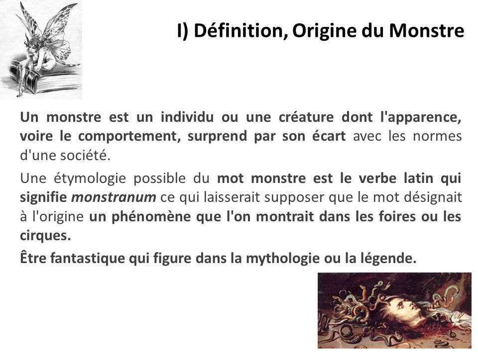 I) Définition, Origine du Monstre