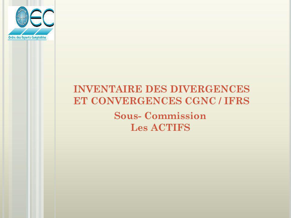 INVENTAIRE DES DIVERGENCES ET CONVERGENCES CGNC / IFRS