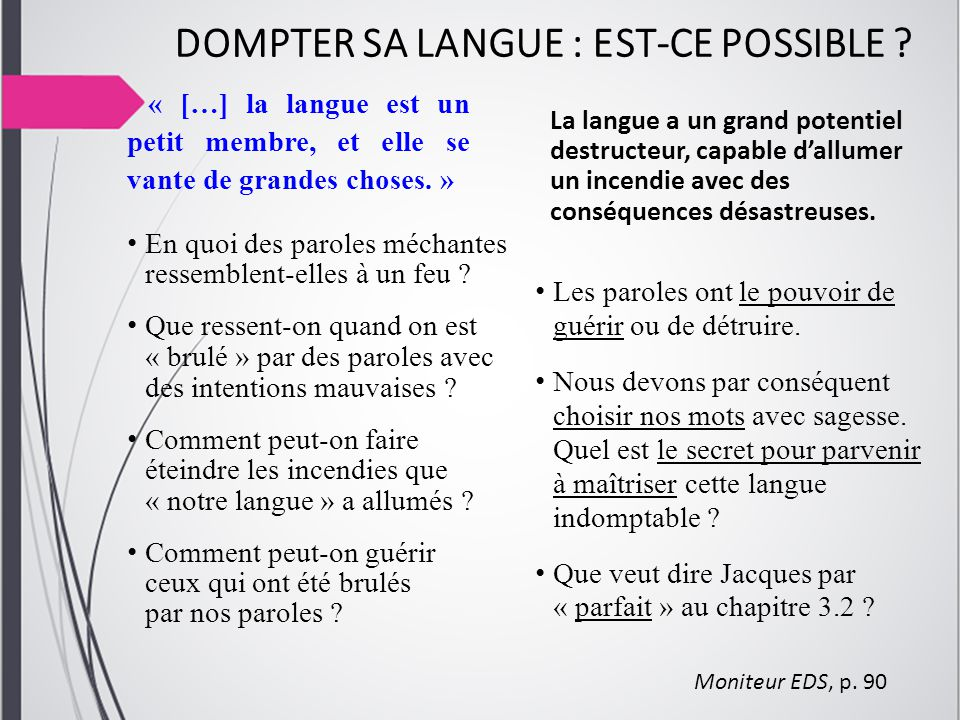 DOMPTER SA LANGUE : EST-CE POSSIBLE