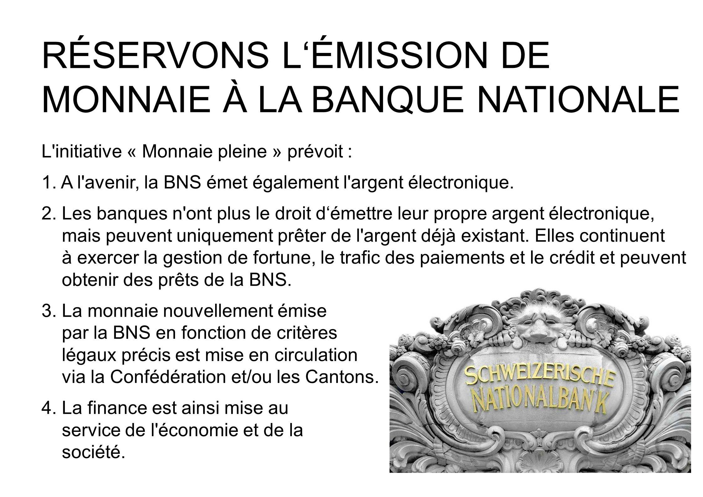 RÉSERVONS L'ÉMISSION DE MONNAIE À LA BANQUE NATIONALE
