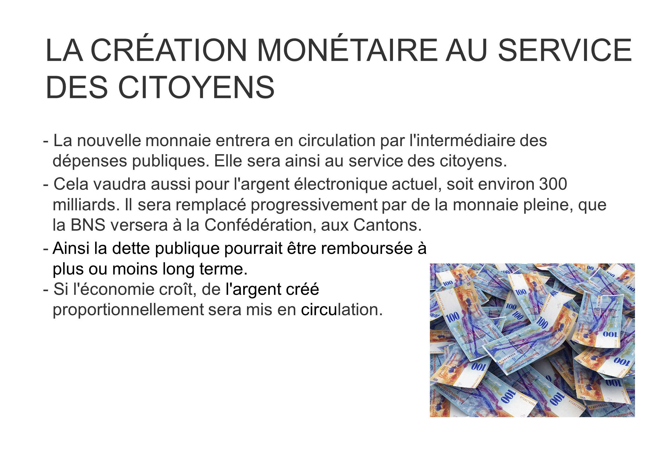 LA CRÉATION MONÉTAIRE AU SERVICE DES CITOYENS