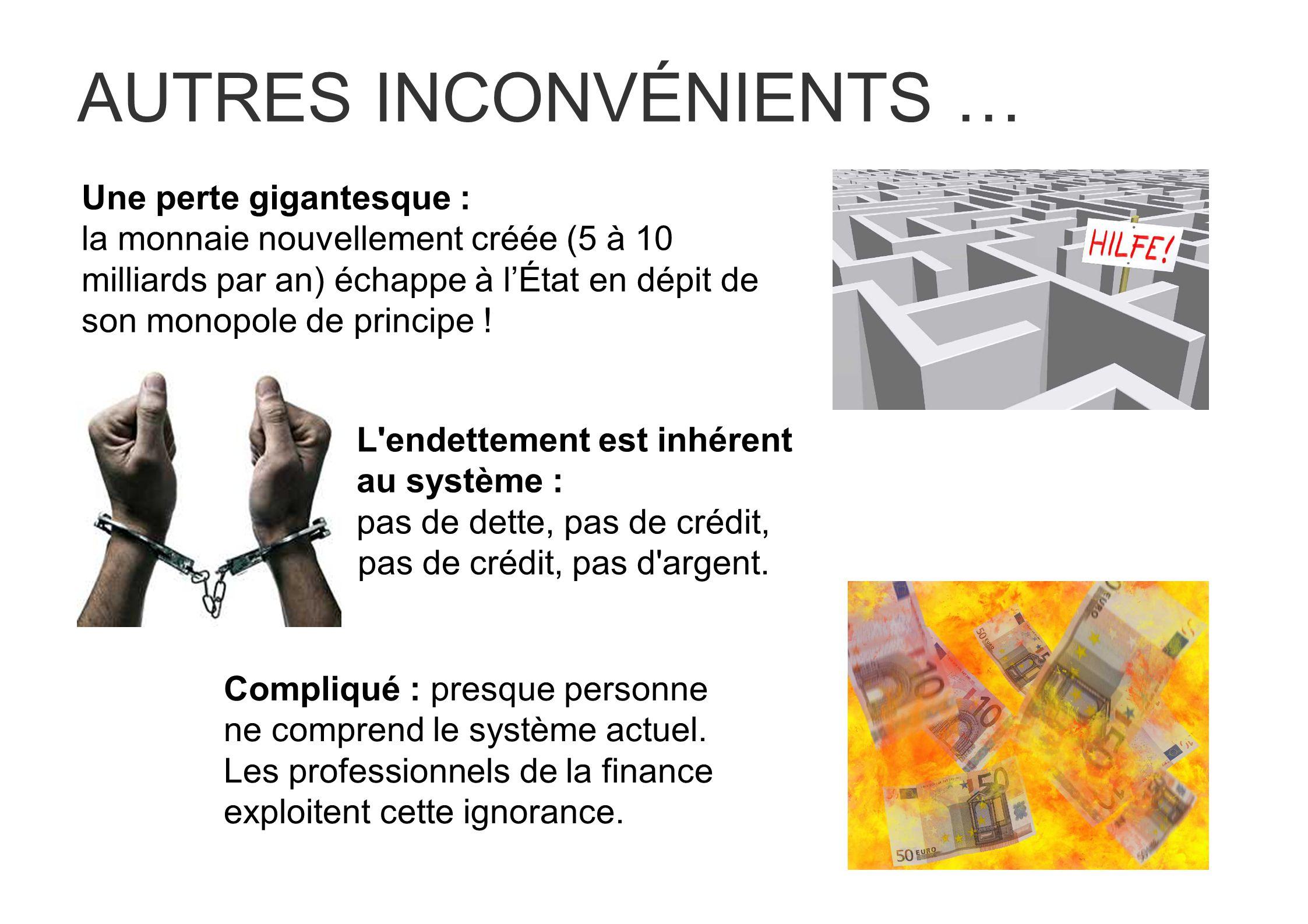 AUTRES INCONVÉNIENTS …