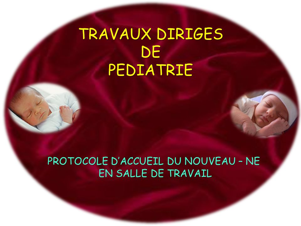 TRAVAUX DIRIGES DE PEDIATRIE