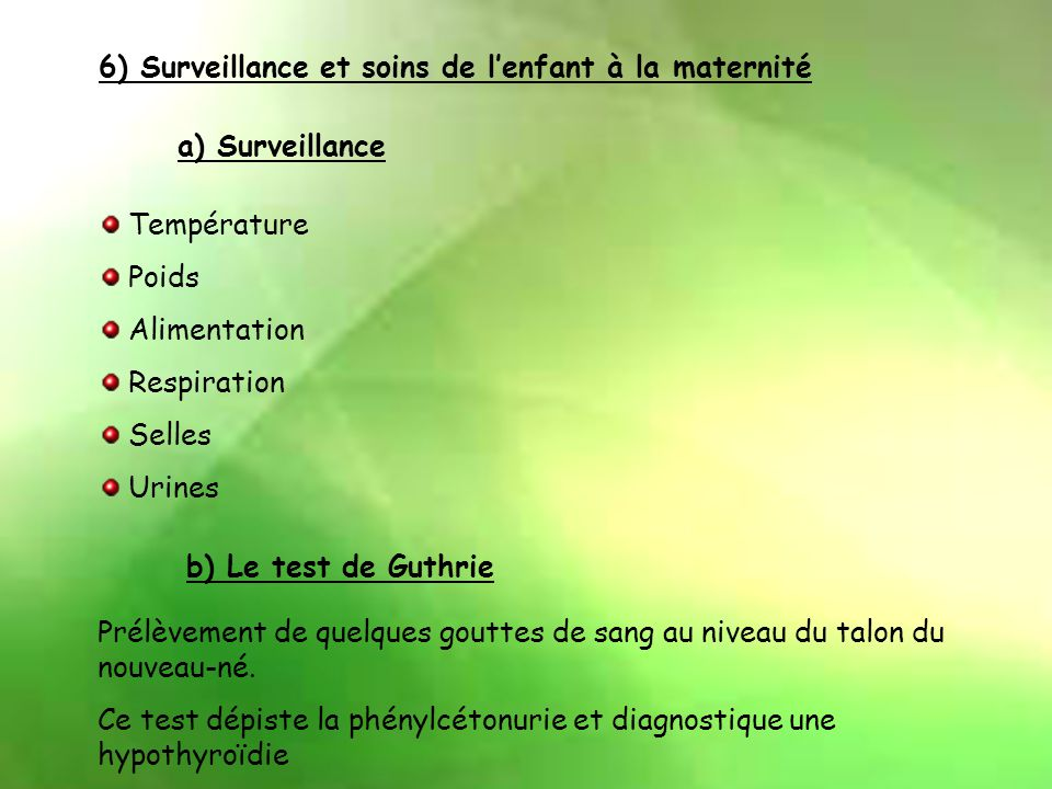 6) Surveillance et soins de l'enfant à la maternité